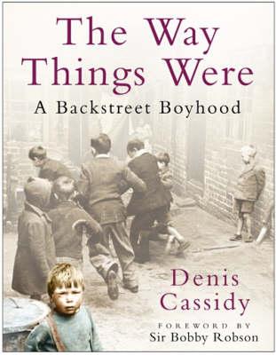 The Way Things Were: A Backstreet Boyhood (Hardback)