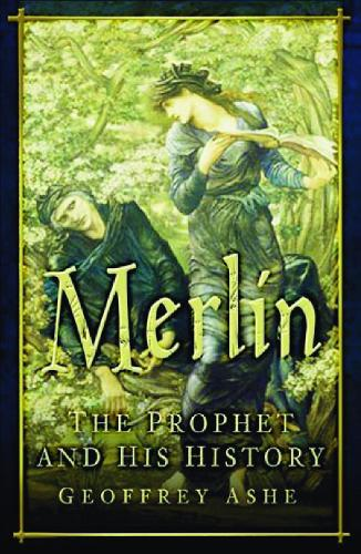 Merlin: The Prophet and his History (Paperback)