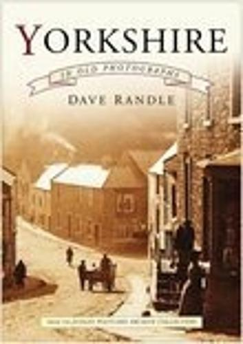 Yorkshire in Old Photographs (Paperback)