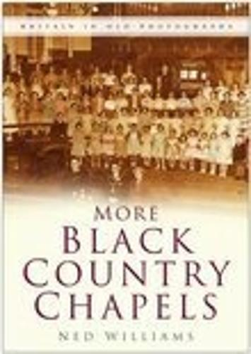 More Black Country Chapels (Paperback)