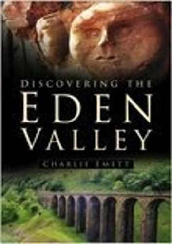 Discovering the Eden Valley (Paperback)