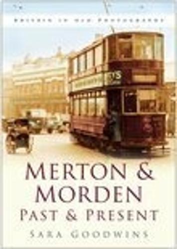 Merton & Morden Past & Present (Paperback)