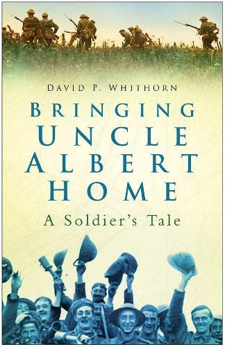 Bringing Uncle Albert Home (Paperback)