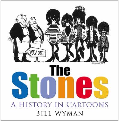 The Stones: A History in Cartoons (Hardback)