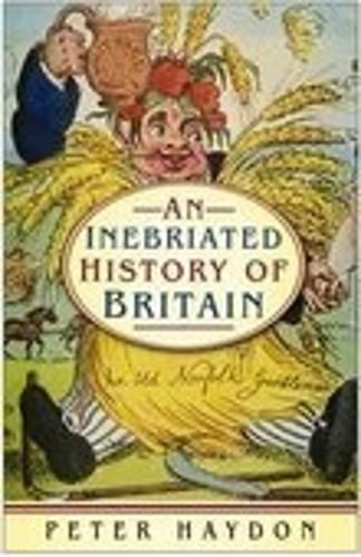 An Inebriated History of Britain (Paperback)