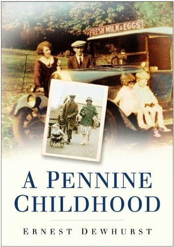 A Pennine Childhood (Paperback)