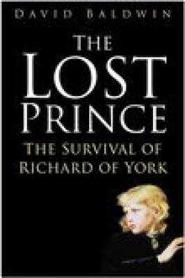 The Lost Prince: The Survival of Richard of York (Hardback)
