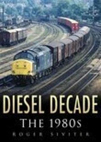 Diesel Decade: The 1980s (Hardback)