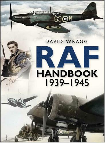 Royal Air Force Handbook 1939-1945 (Hardback)
