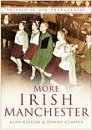 More Irish Manchester (Paperback)