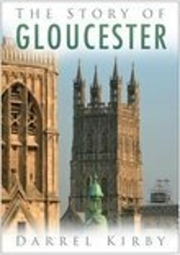 The Story of Gloucester (Paperback)