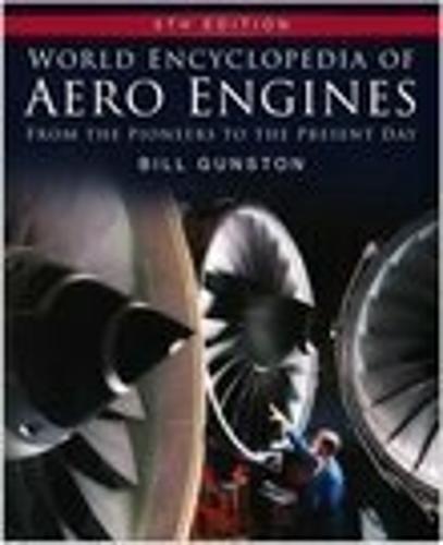World Encyclopedia of Aero Engines (Hardback)