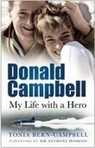 Donald Campbell: My Life with a Hero (Paperback)