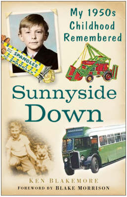 Sunnyside Down: My 1950s Childhood Remembered (Paperback)