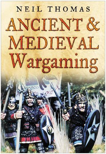 Ancient and Medieval Wargaming (Paperback)