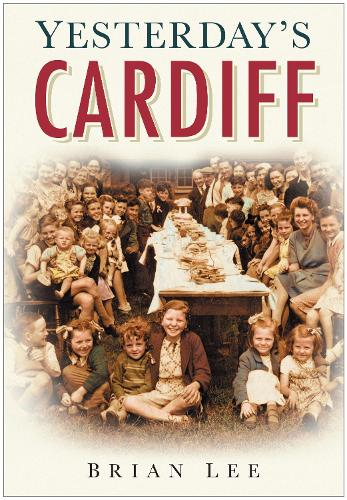 Yesterday's Cardiff (Paperback)