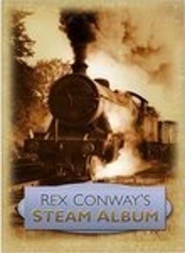 Rex Conway's Steam Album (Hardback)