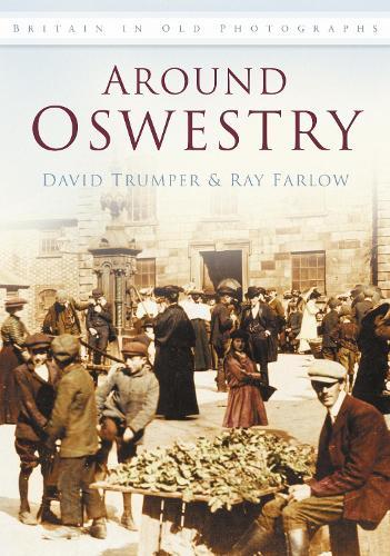 Around Oswestry (Paperback)