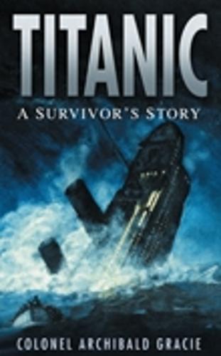 Titanic: A Survivor's Story (Paperback)