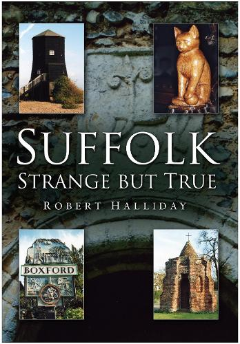 Suffolk: Strange But True (Paperback)