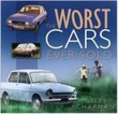 The Worst Cars Ever Sold (Paperback)