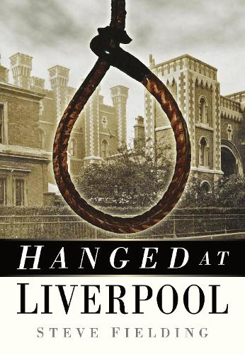 Hanged at Liverpool (Paperback)