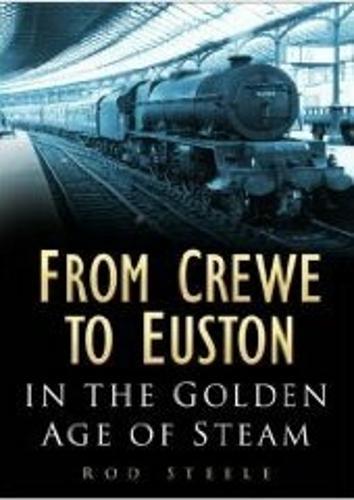 From Crewe to Euston (Hardback)