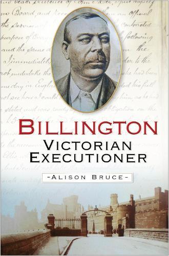 Billington: Victorian Executioner (Hardback)
