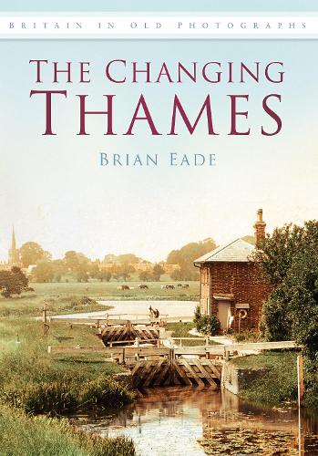 The Changing Thames (Paperback)