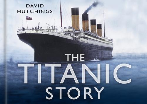 The Titanic Story (Hardback)