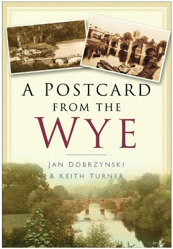 Postcard from the Wye (Paperback)