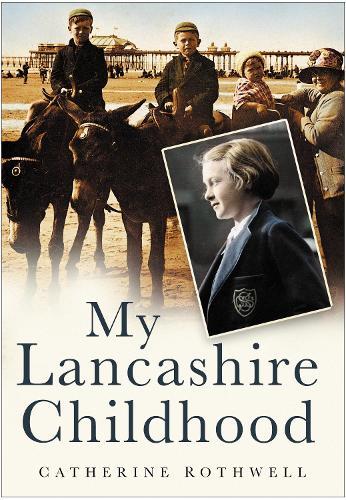 My Lancashire Childhood (Paperback)