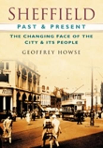 Sheffield Past & Present (Paperback)