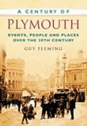 A Century of Plymouth (Paperback)