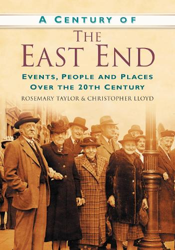 A Century of the East End (Paperback)