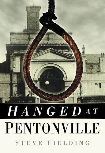 Hanged at Pentonville (Paperback)