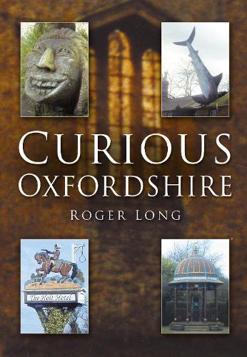 Curious Oxfordshire (Paperback)