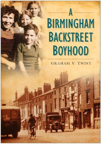 A Birmingham Backstreet Boyhood (Paperback)