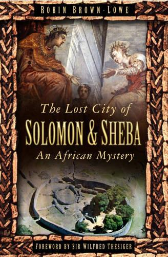 Lost City of Solomon and Sheba (Paperback)