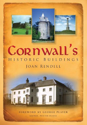Cornwall's Historic Buildings (Paperback)