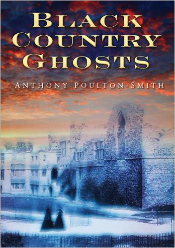 Black Country Ghosts (Paperback)