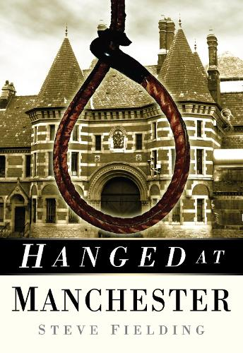 Hanged at Manchester (Paperback)