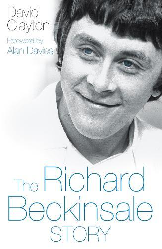 The Richard Beckinsale Story (Hardback)