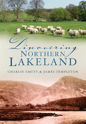Discovering Northern Lakeland (Paperback)