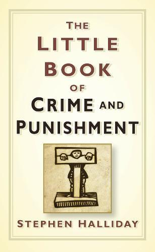 The Little Book of Crime & Punishment (Hardback)