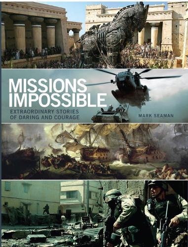 Missions Impossible: History's Most Daring Moments (Paperback)