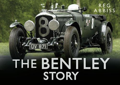 The Bentley Story (Hardback)
