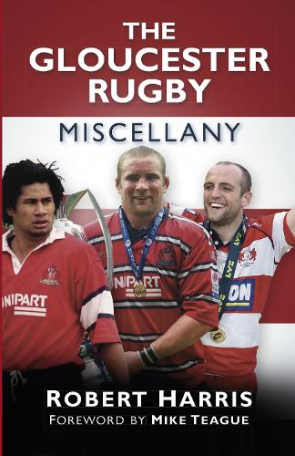 The Gloucester Rugby Miscellany (Paperback)