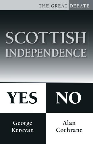 Scottish Independence: Yes or No (Paperback)