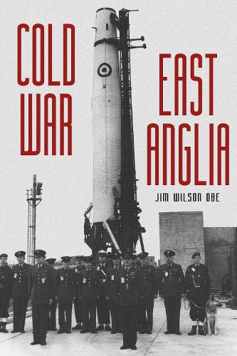 Cold War: East Anglia (Paperback)